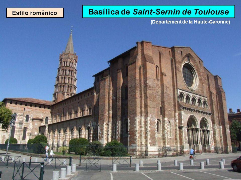 Basílica de Saint-Sernin de Toulouse (Département de la Haute-Garonne)