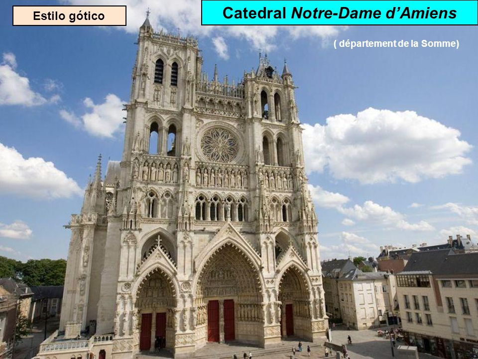 Catedral Notre-Dame d'Amiens ( département de la Somme)