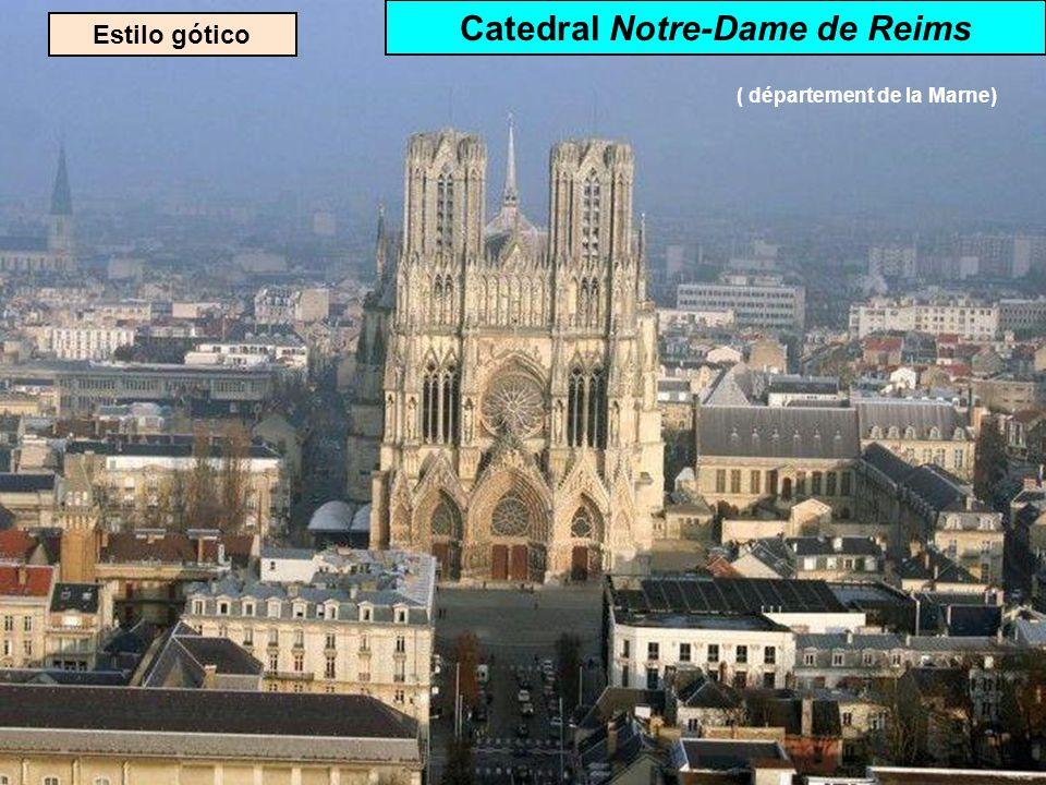 Catedral Notre-Dame de Reims ( département de la Marne)
