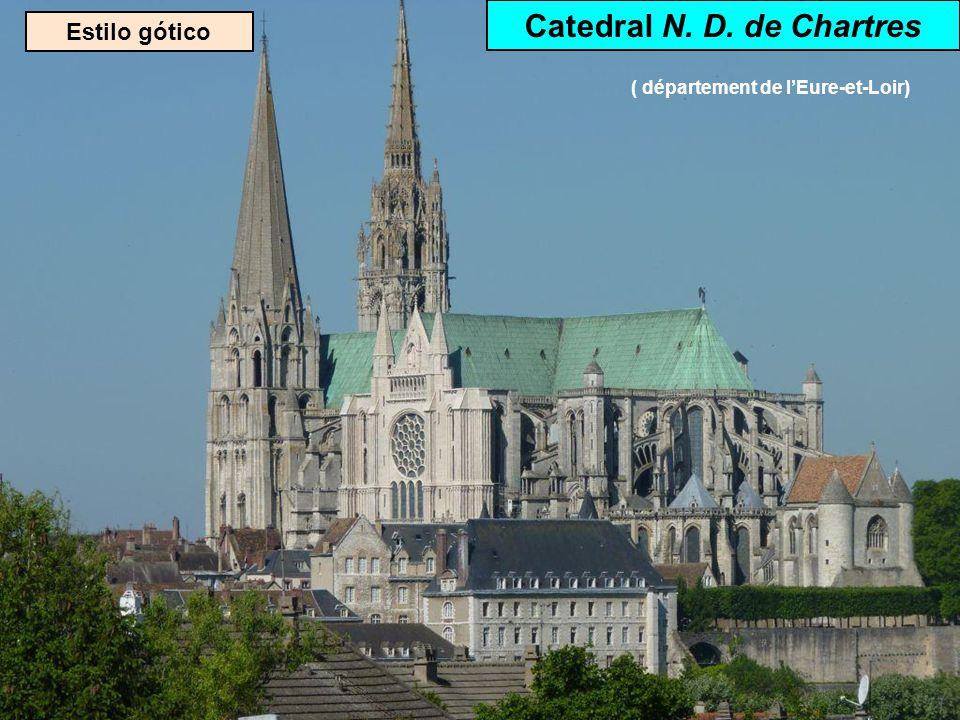 Catedral N. D. de Chartres ( département de l'Eure-et-Loir)