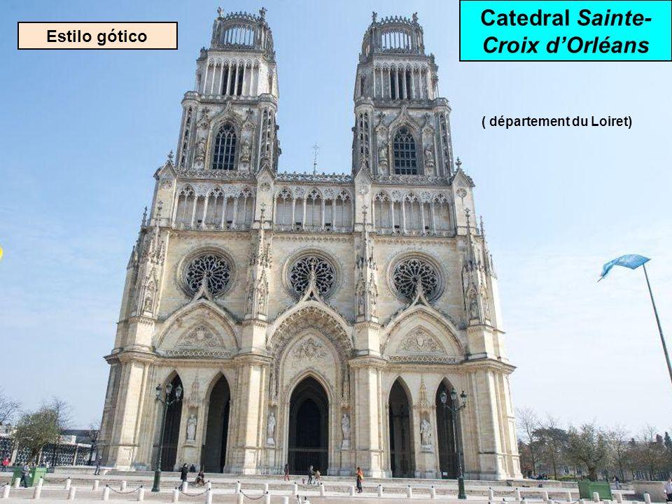 Catedral Sainte-Croix d'Orléans ( département du Loiret)