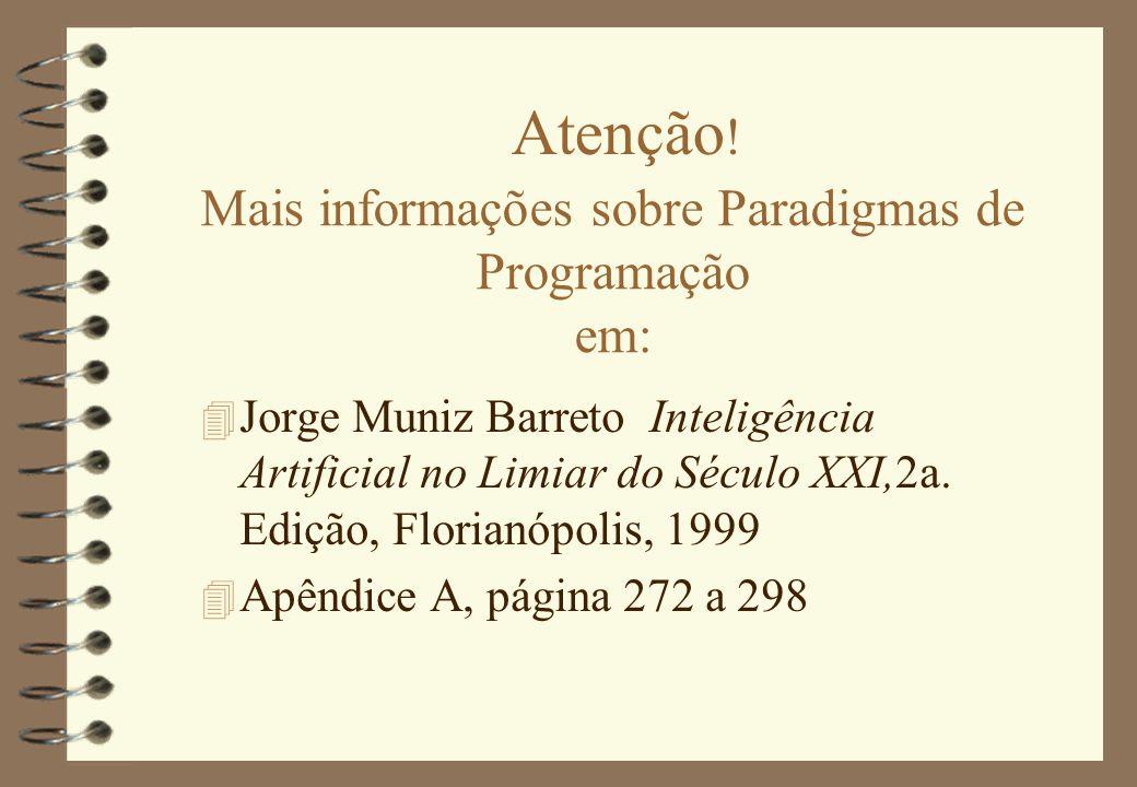 Mais informações sobre Paradigmas de Programação em: