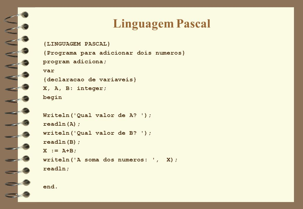 Linguagem Pascal {LINGUAGEM PASCAL}