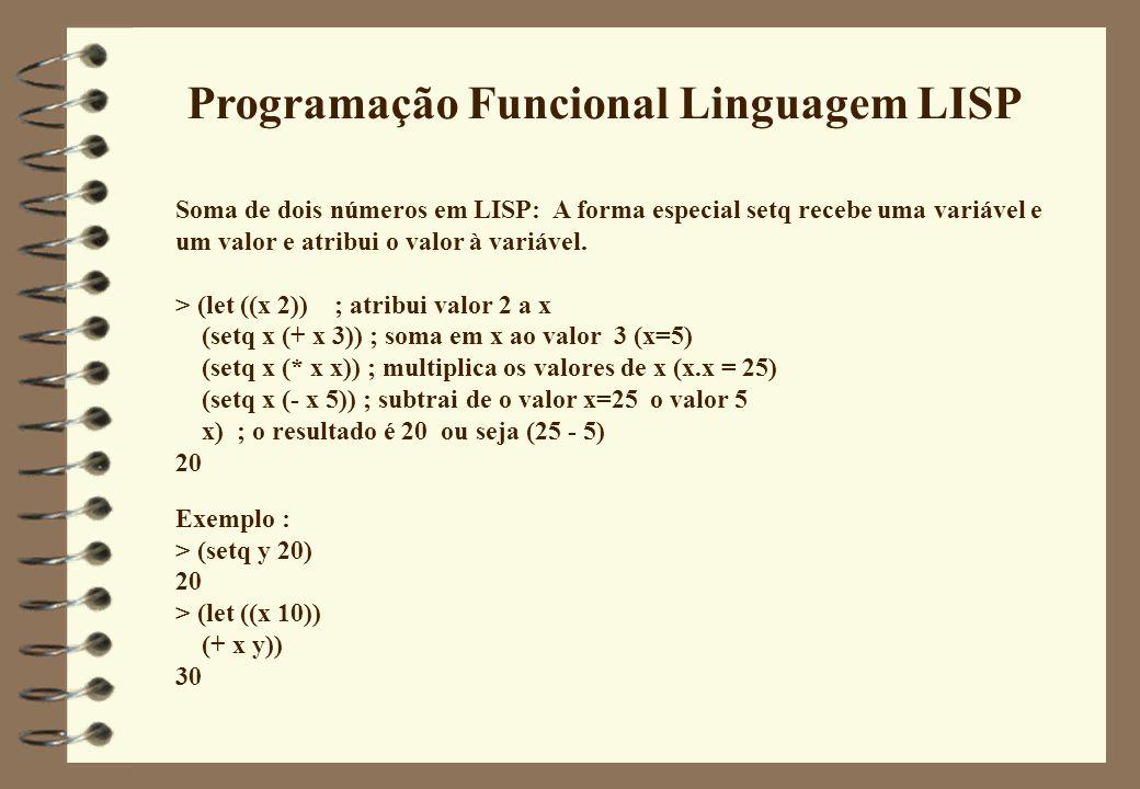 Programação Funcional Linguagem LISP