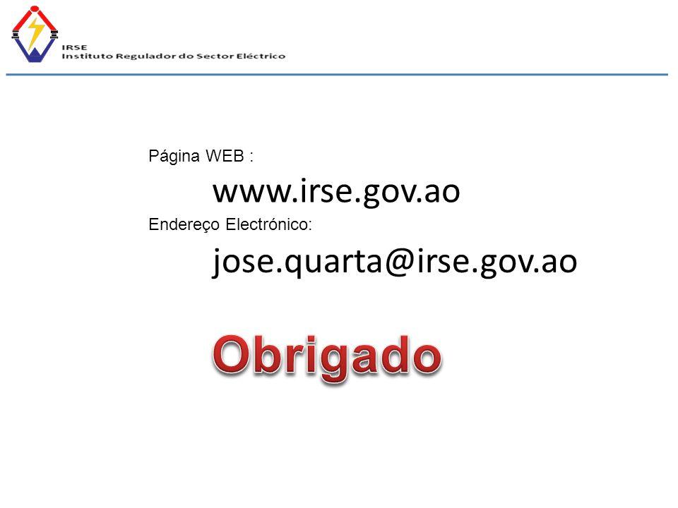 Obrigado www.irse.gov.ao jose.quarta@irse.gov.ao Página WEB :