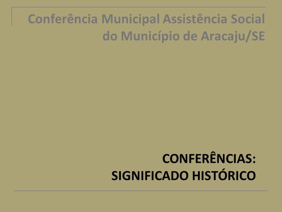 Conferência Municipal Assistência Social do Município de Aracaju/SE