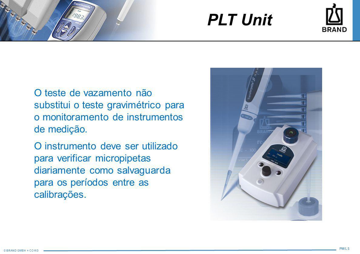 PLT Unit O teste de vazamento não substitui o teste gravimétrico para o monitoramento de instrumentos de medição.