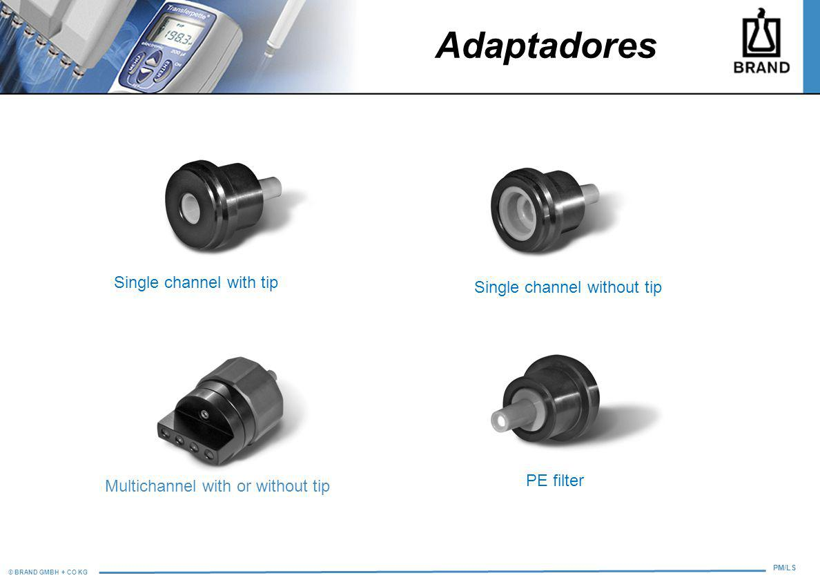 Adaptadores Single channel with tip Single channel without tip