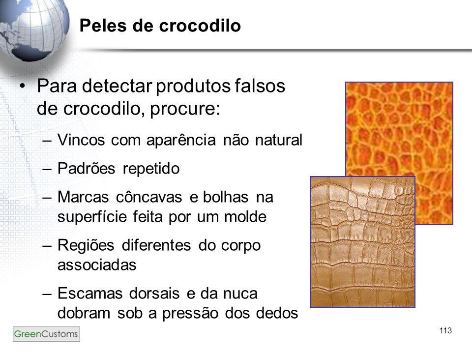 Para detectar produtos falsos de crocodilo, procure:
