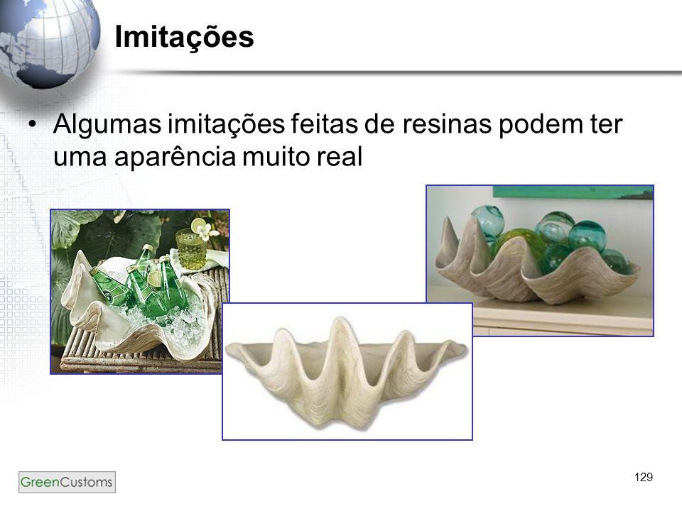 Imitações Algumas imitações feitas de resinas podem ter uma aparência muito real