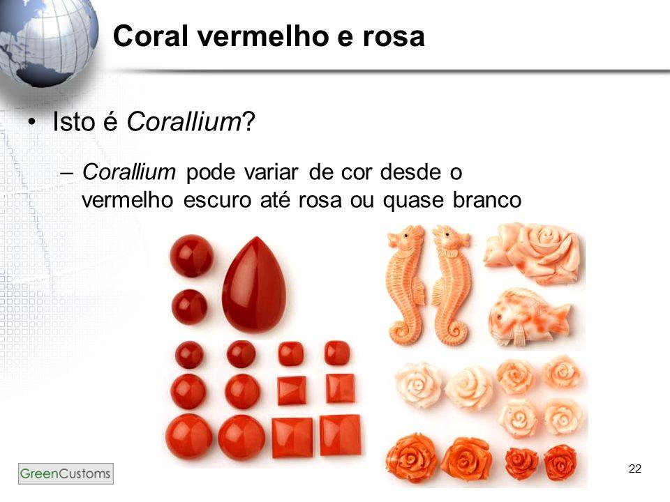 Coral vermelho e rosa Isto é Corallium