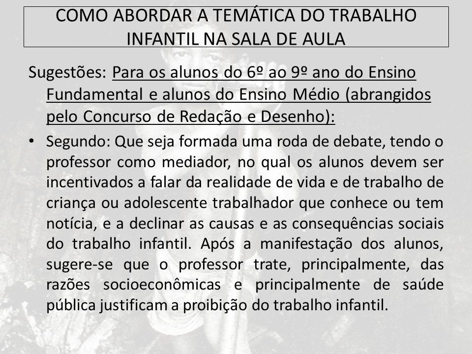 COMO ABORDAR A TEMÁTICA DO TRABALHO INFANTIL NA SALA DE AULA