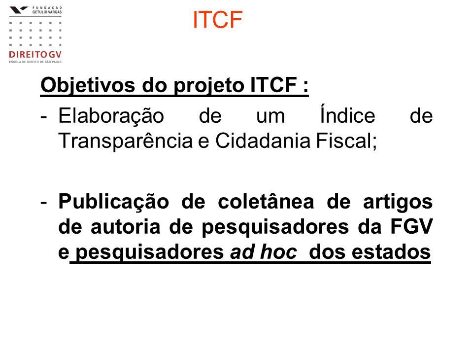 ITCF Objetivos do projeto ITCF :
