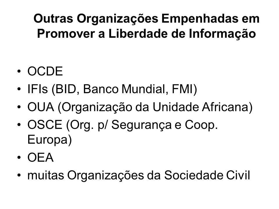 Outras Organizações Empenhadas em Promover a Liberdade de Informação