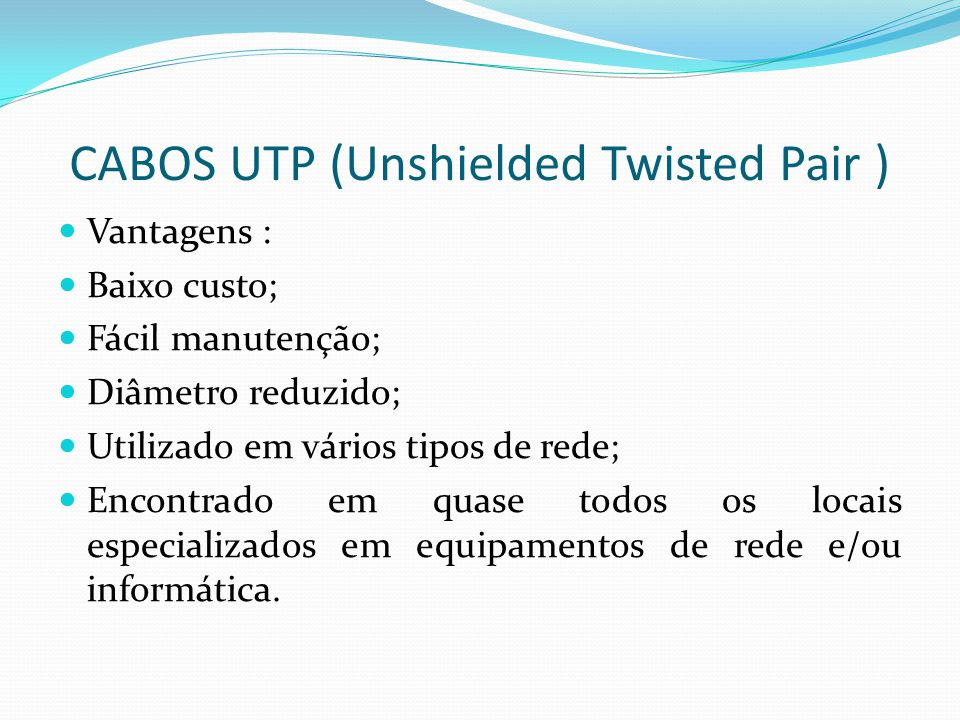 CABOS UTP (Unshielded Twisted Pair )