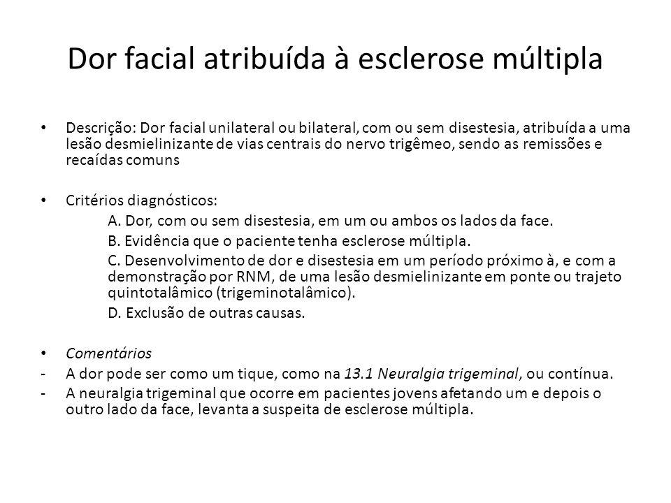 Dor facial atribuída à esclerose múltipla