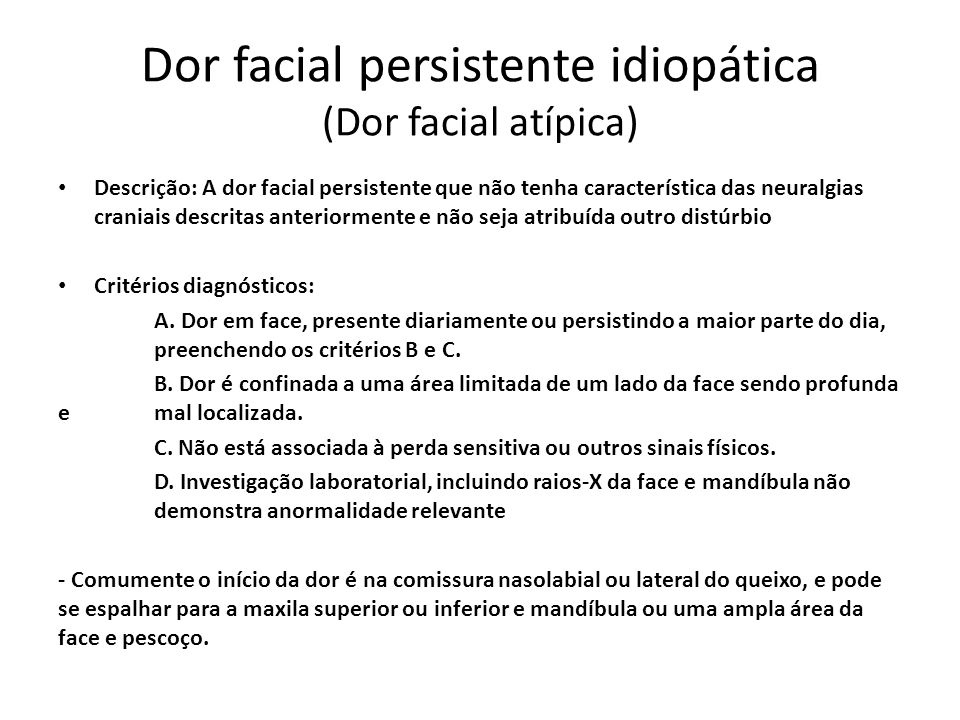 Dor facial persistente idiopática (Dor facial atípica)