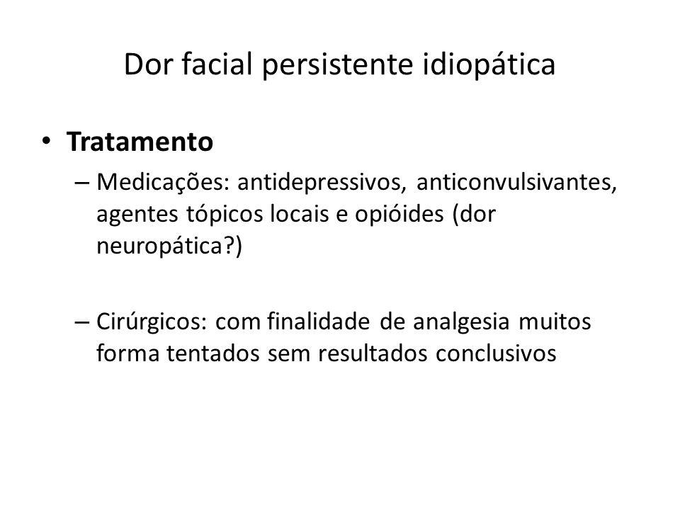 Dor facial persistente idiopática