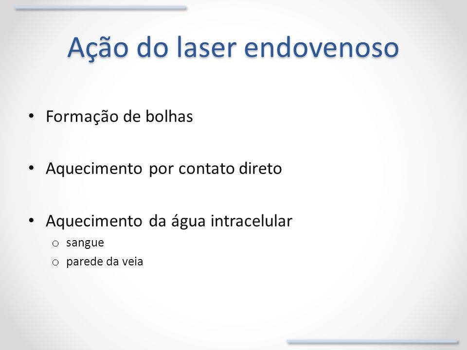 Ação do laser endovenoso