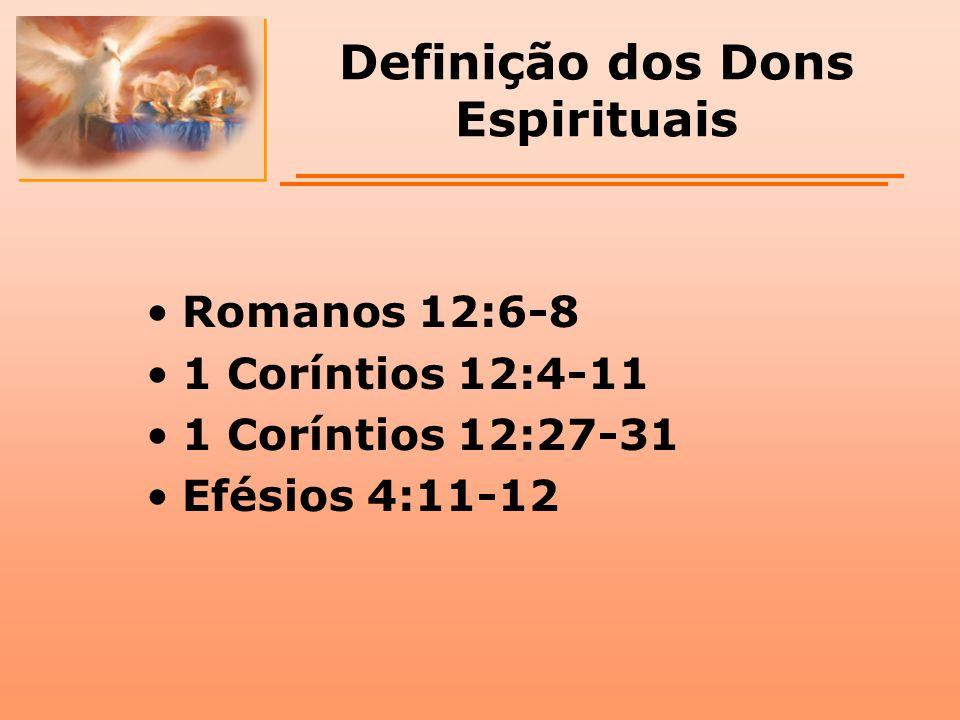 Definição dos Dons Espirituais