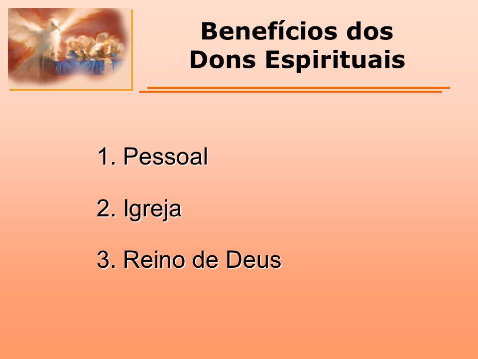 Benefícios dos Dons Espirituais