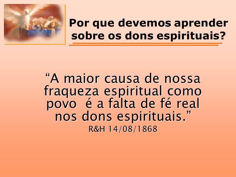Por que devemos aprender sobre os dons espirituais