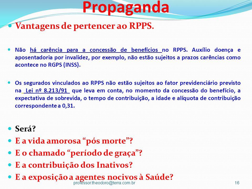 Propaganda Vantagens de pertencer ao RPPS. Será