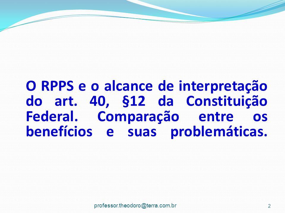 O RPPS e o alcance de interpretação do art