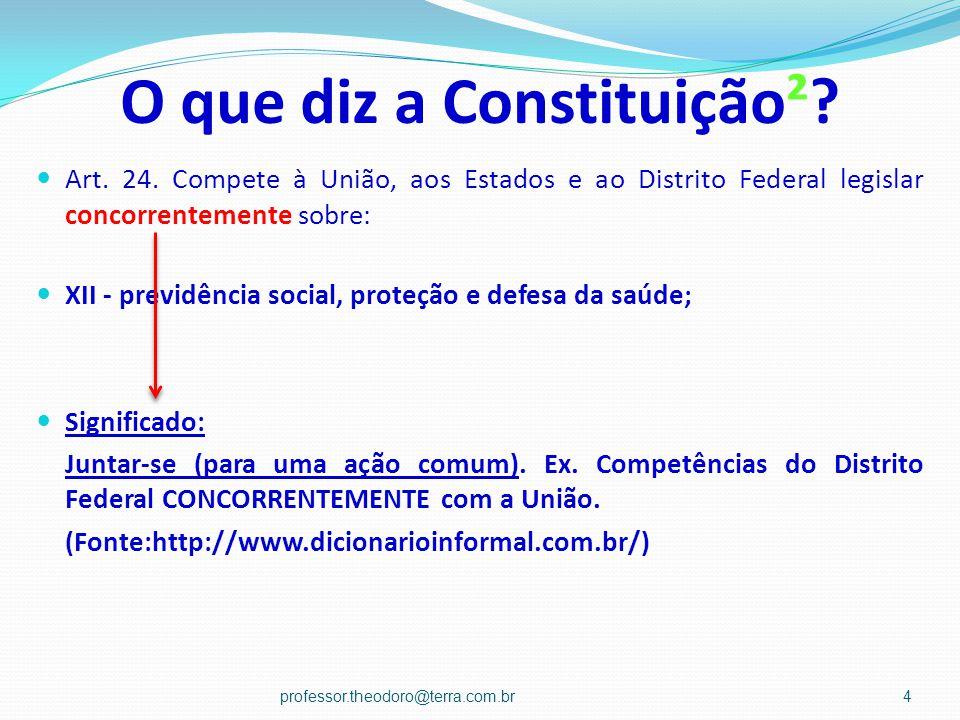 O que diz a Constituição²