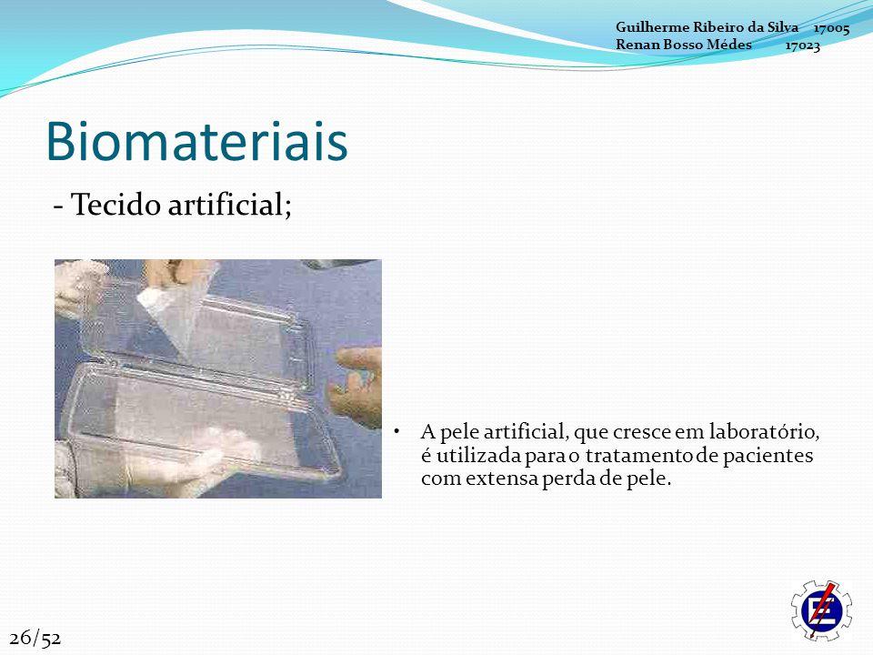 Biomateriais - Tecido artificial;