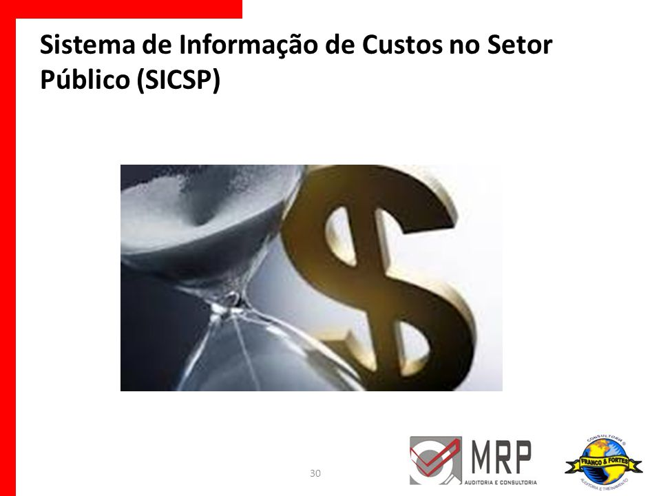 Sistema de Informação de Custos no Setor Público (SICSP)