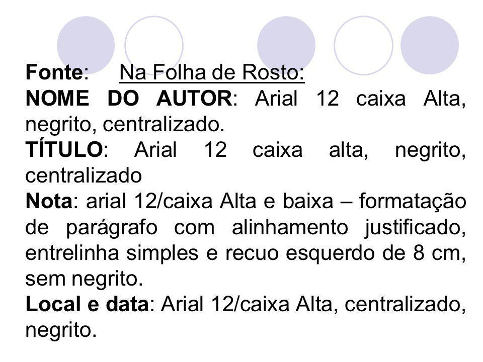Fonte: Na Folha de Rosto: