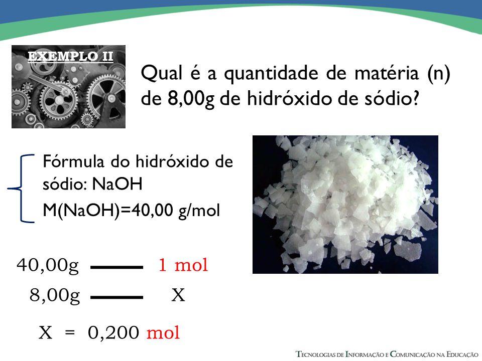 Qual é a quantidade de matéria (n) de 8,00g de hidróxido de sódio