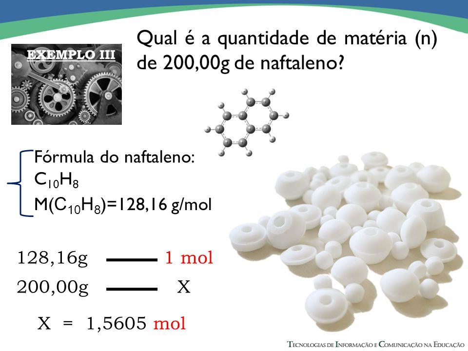 Qual é a quantidade de matéria (n) de 200,00g de naftaleno