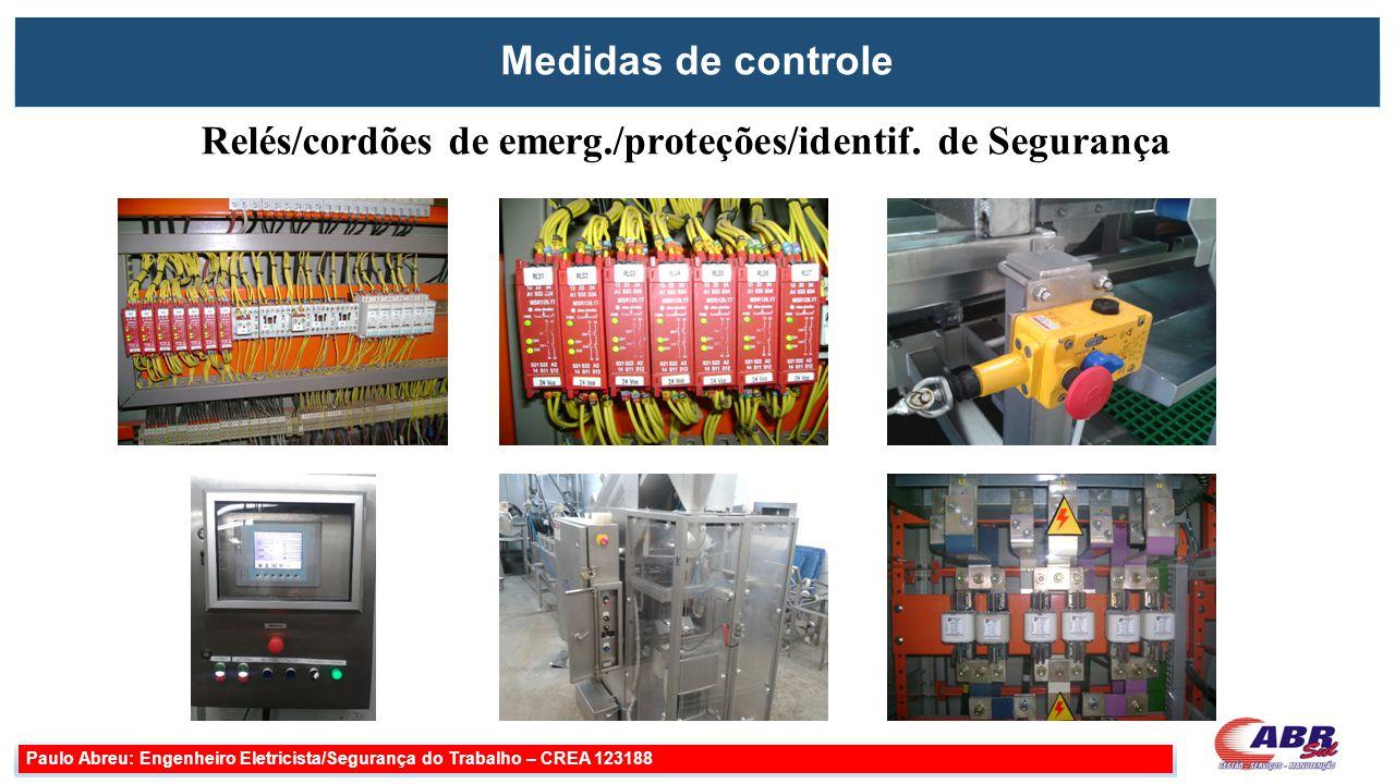 Relés/cordões de emerg./proteções/identif. de Segurança