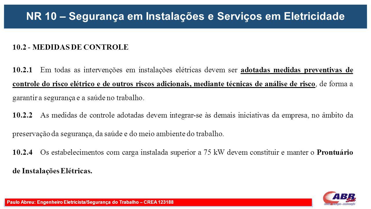 NR 10 – Segurança em Instalações e Serviços em Eletricidade
