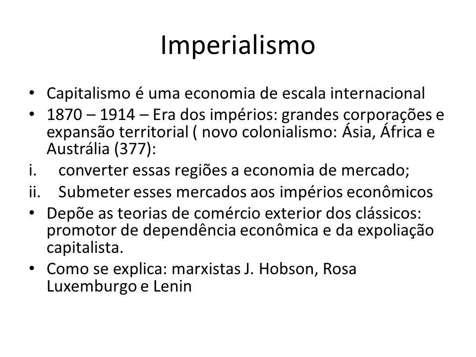Imperialismo Capitalismo é uma economia de escala internacional