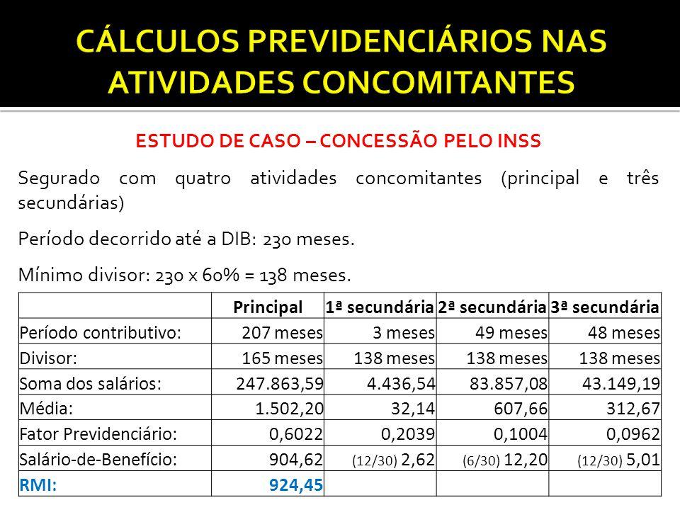 CÁLCULOS PREVIDENCIÁRIOS NAS ATIVIDADES CONCOMITANTES