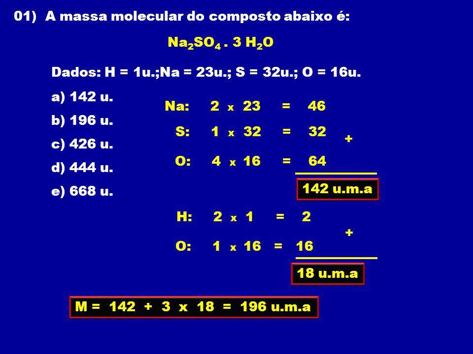 01) A massa molecular do composto abaixo é: