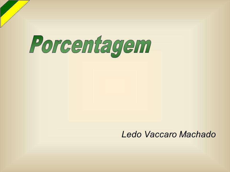 Porcentagem Ledo Vaccaro Machado