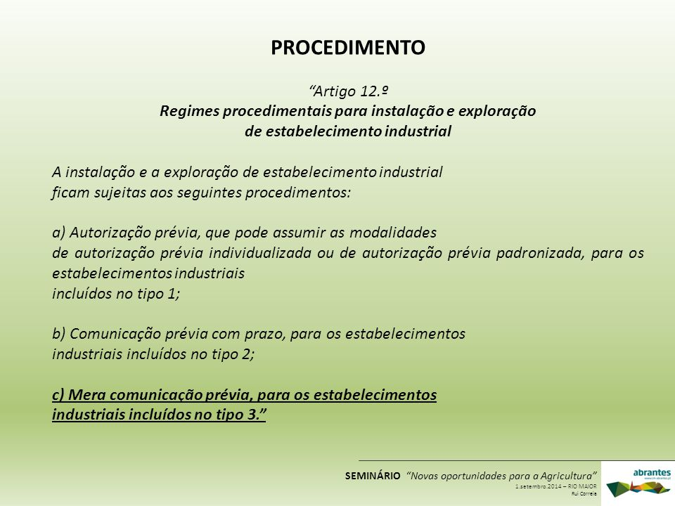 Regimes procedimentais para instalação e exploração