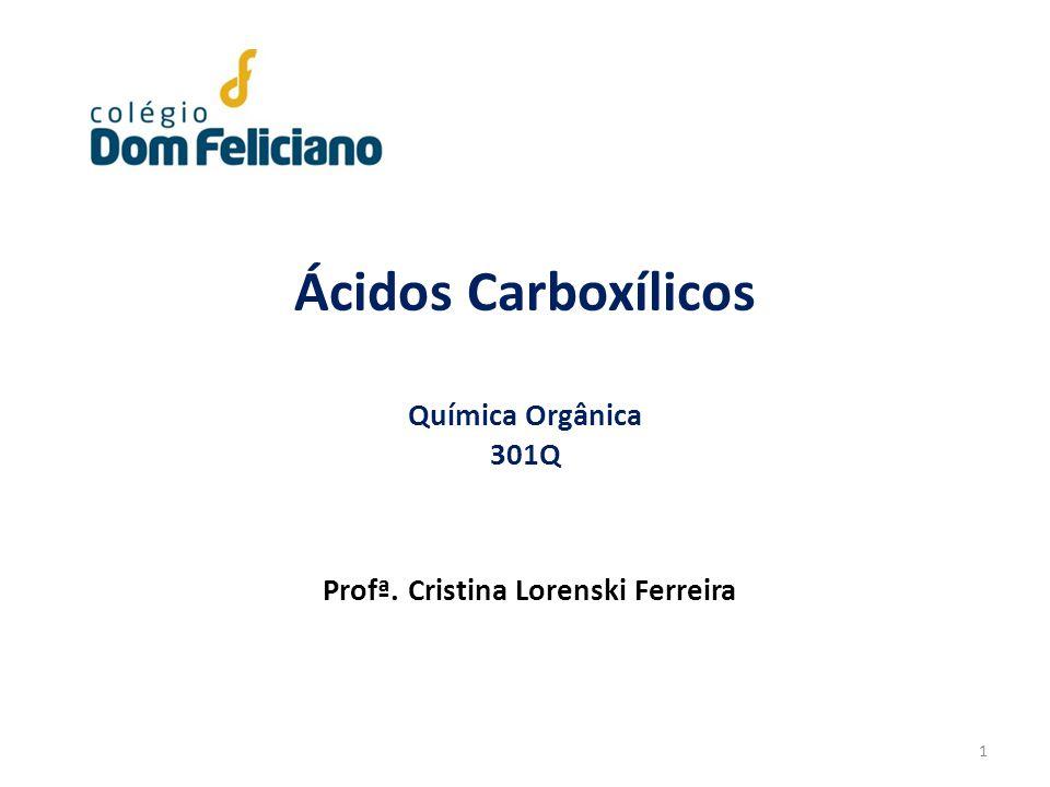 Ácidos Carboxílicos Química Orgânica 301Q