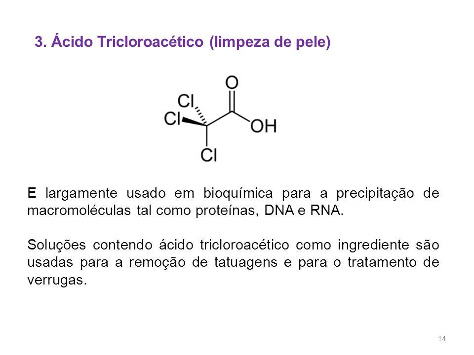 3. Ácido Tricloroacético (limpeza de pele)