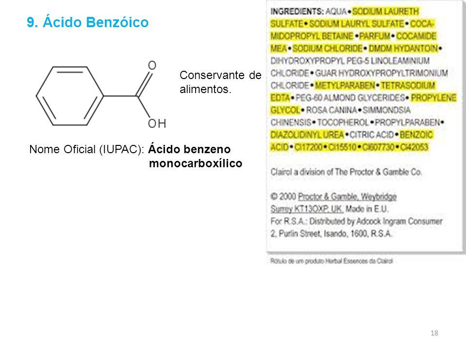 9. Ácido Benzóico Conservante de alimentos.