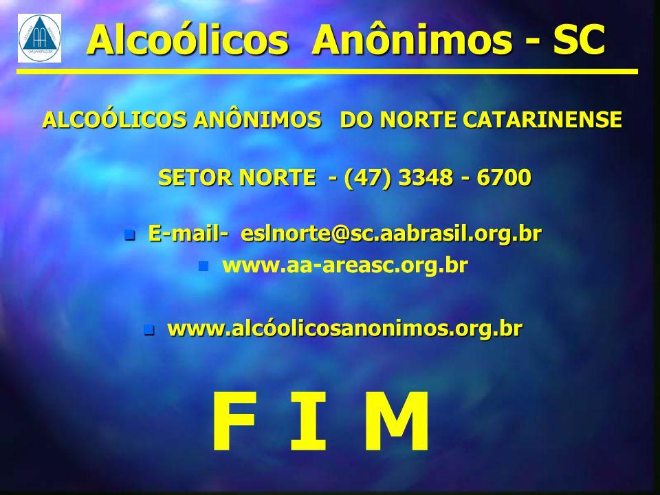 F I M Alcoólicos Anônimos - SC