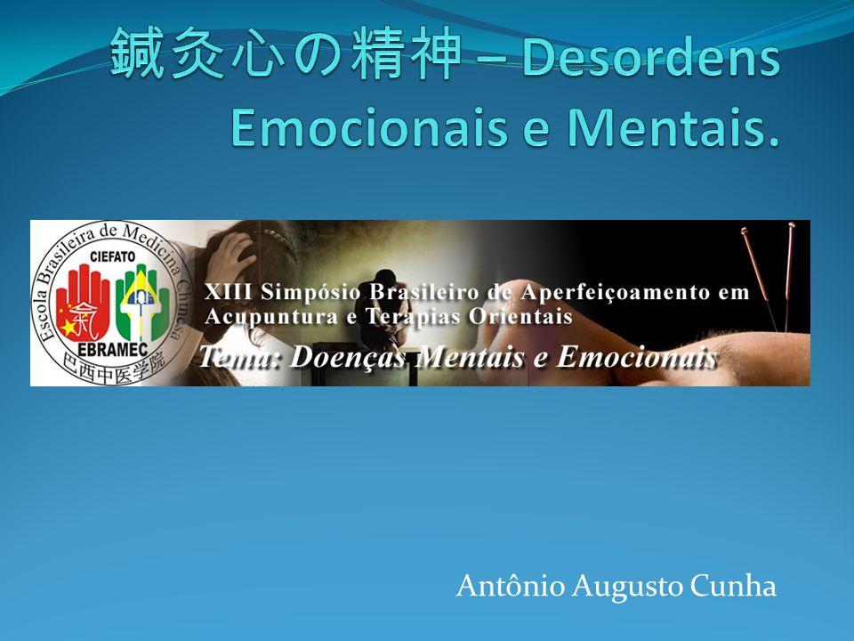 鍼灸心の精神 – Desordens Emocionais e Mentais.
