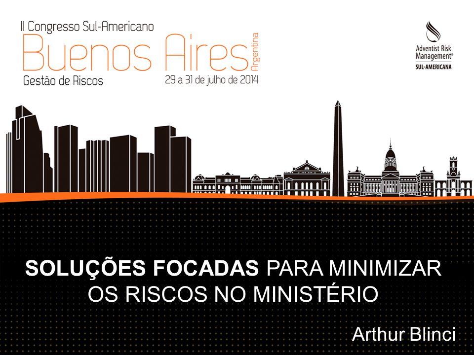 SOLUÇÕES FOCADAS PARA MINIMIZAR OS RISCOS NO MINISTÉRIO