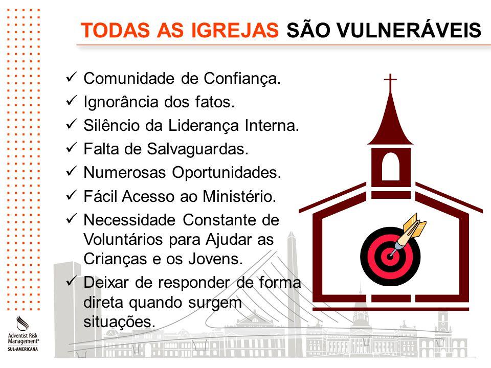 TODAS AS IGREJAS SÃO VULNERÁVEIS