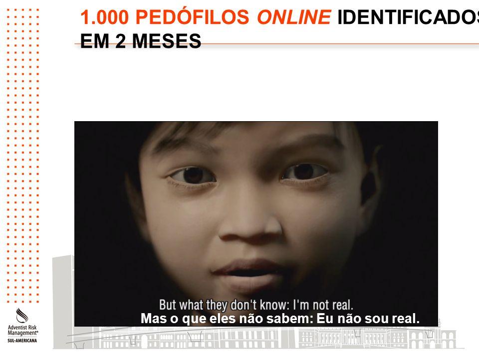 1.000 PEDÓFILOS ONLINE IDENTIFICADOS EM 2 MESES