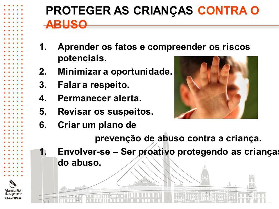 PROTEGER AS CRIANÇAS CONTRA O ABUSO